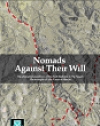 Nomads Against Their Will: The attempted expulsion of the Arab Bedouin in the Naqab