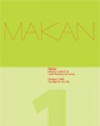 MAKAN Volume 1 - The Right to the City (Spring 2006)