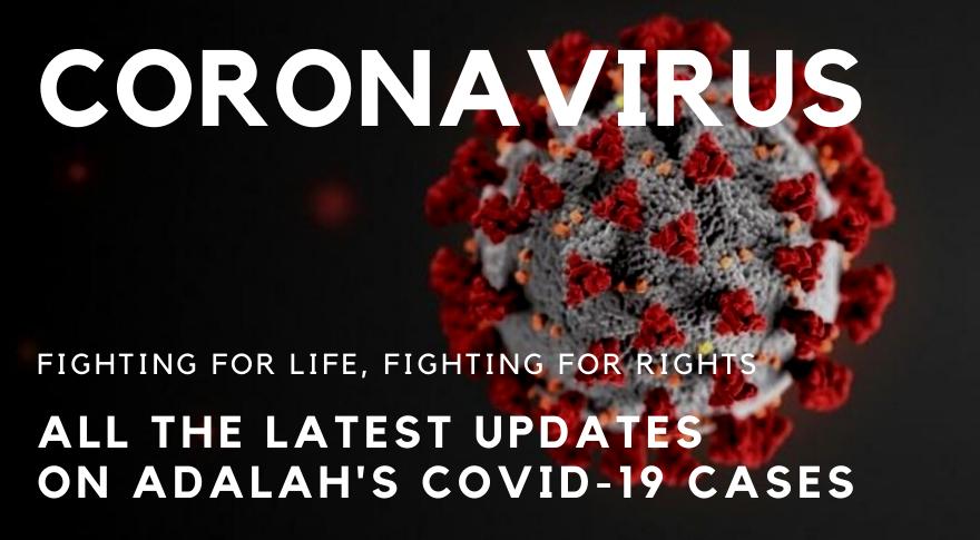 Covid 19 Latest Updates On Adalah S Coronavirus Legal Work Adalah